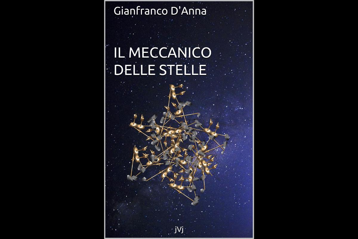 """La copertina del libro """"Il meccanico delle stelle"""""""
